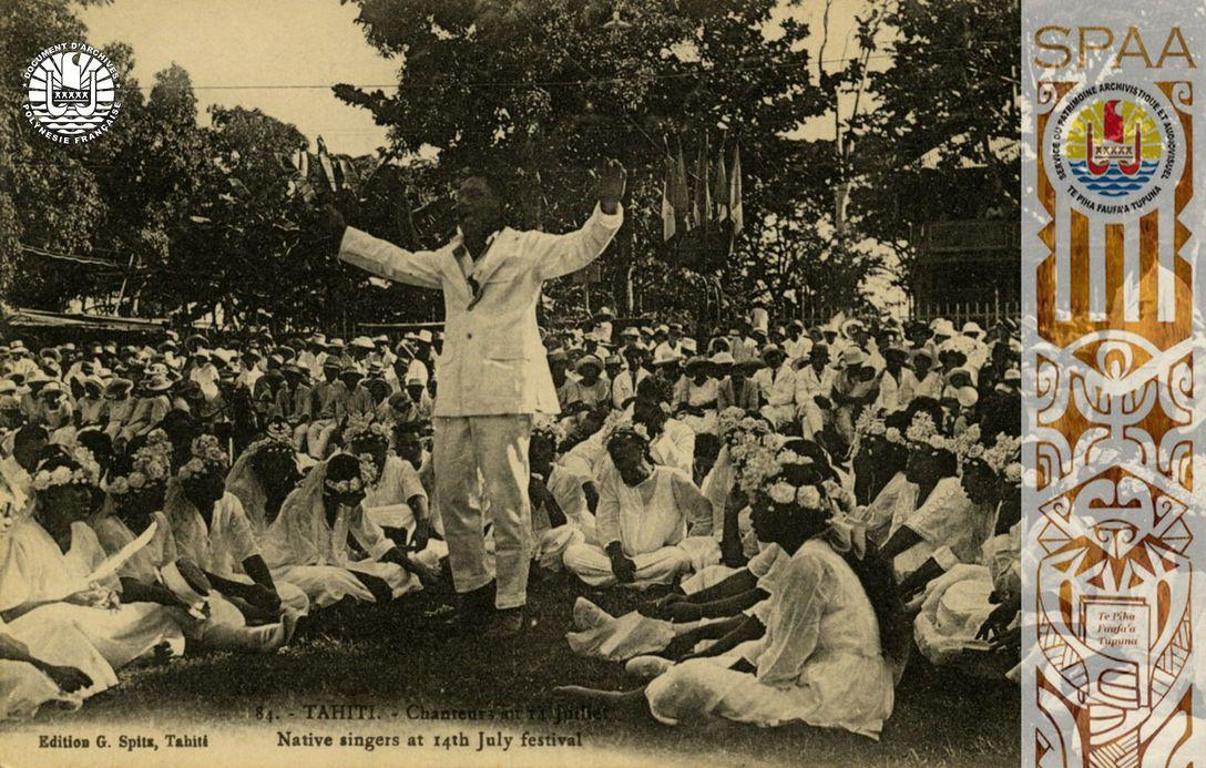 Ha'amana'ora'a, Souvenirs 27: « 84.- TAHITI. – Chanteurs au 14 juillet – Native singers at 14th July festival »