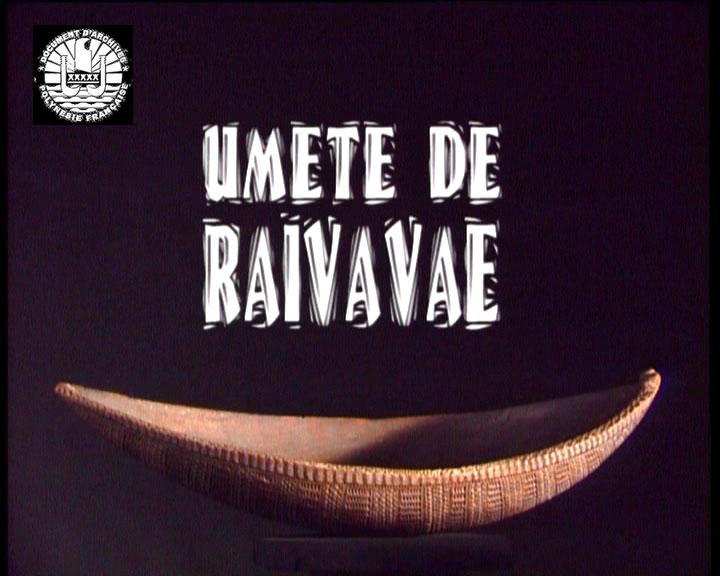 Faufa'a Tupuna: 'ŪMETE DE RAIVAVAE – Version Tahitienne