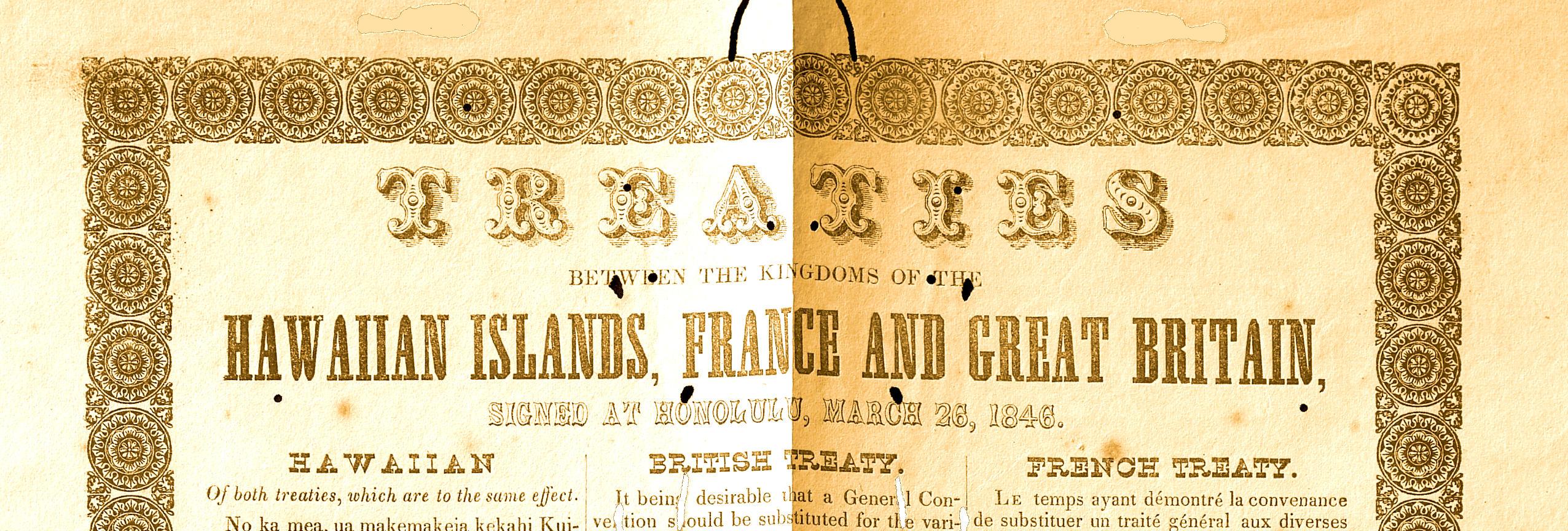 Traités entre les royaumes des îles hawaii, de France et de Grande bretagne signés à honolulu le 26 mars 1846